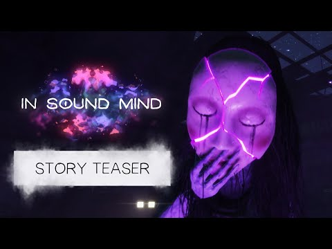 In Sound Mind – Story Teaser Trailer