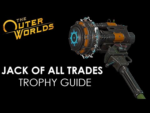 The Outer Worlds - Jack of All Trades (Trophy Guide)