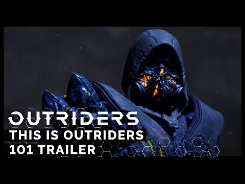 Outriders: This is Outriders [101] [PEGI]