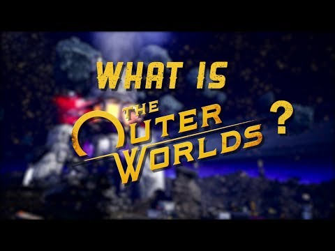 Was ist The Outer Worlds? Trailer