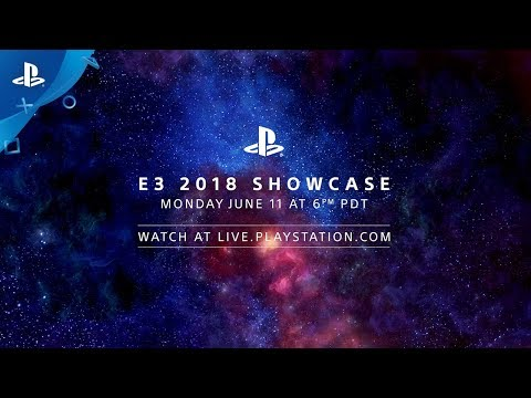 E3 2018 PlayStation Showcase: June 11 at 6 PM PDT