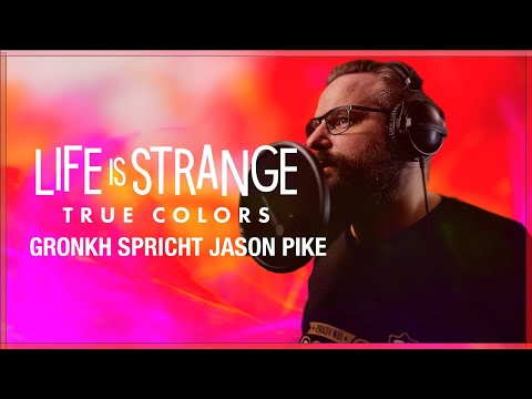 LIFE IS STRANGE: TRUE COLORS – Gronkh spricht Pike