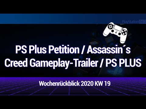 PS Plus Petition - Assassin´s Creed Trailer und mehr - WRB 2020 KW 19