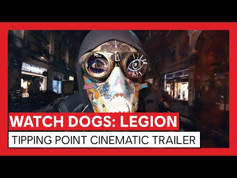 Watch Dogs: Legion - Tipping Point Cinematic Trailer