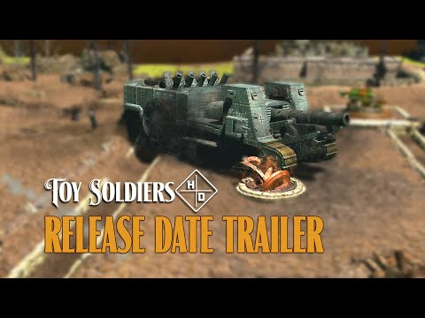 Toy Soldiers HD - Release Date Trailer