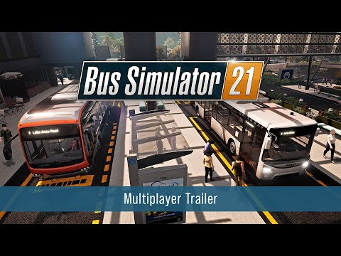 Bus Simulator 21 – Multiplayer Trailer