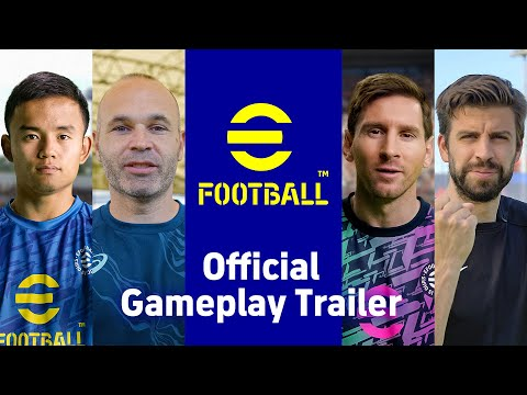 eFootball™ Official Gameplay Trailer