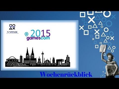 #Wochenrückblick Top 7 News GAMESCOM AUSGABE # Chaos #Fake #Games