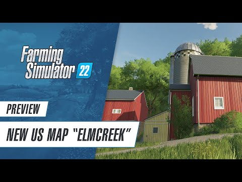 Elmcreek Preview: New US map in Farming Simulator 22
