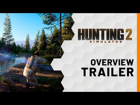 Hunting Simulator 2 - Overview Trailer