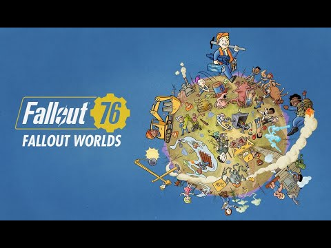 Fallout 76: Fallout-Worlds-Launch-Trailer