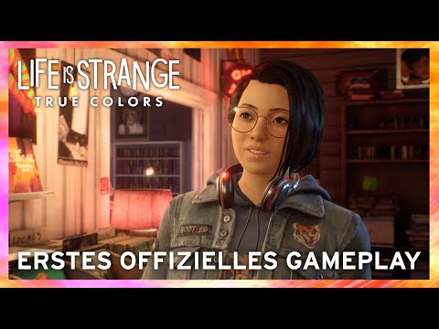 LIFE IS STRANGE: TRUE COLORS - ERSTES OFFIZIELLES GAMEPLAY
