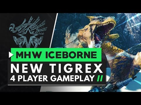 Monster Hunter World Iceborne | New Tigrex Gameplay - 4 Player Squad Hunt