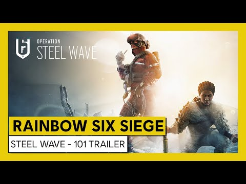 Tom Clancy's Rainbow Six Siege – Steel Wave - 101 Trailer | Ubisoft [DE]