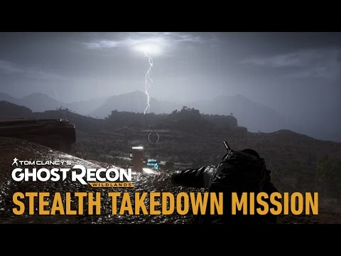 Tom Clancy's Ghost Recon Wildlands: Stealth Takedown Mission