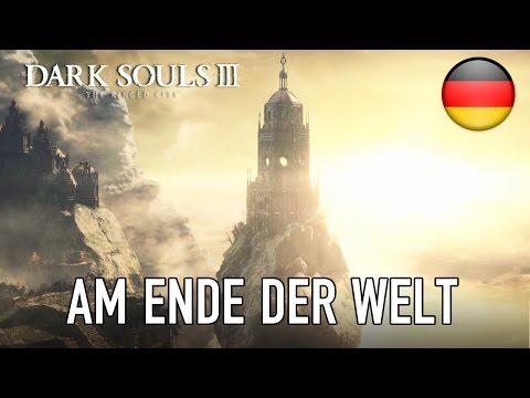 Dark Souls III The Ringed City - PC/PS4/X1 - Am Ende der Welt (DLC 2 announcement trailer) (German)