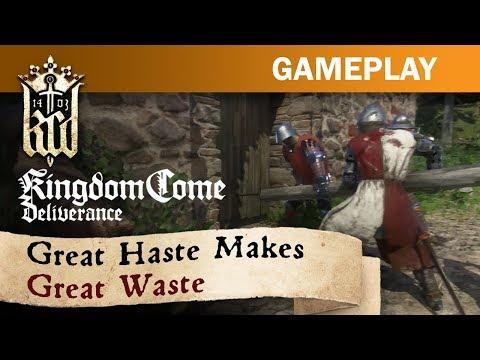 Kingdom Come: Deliverance - Great Haste Makes Great Waste