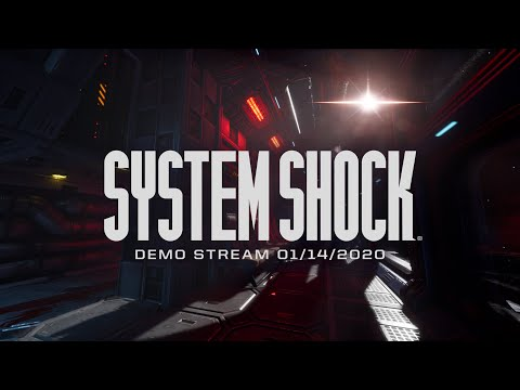Play - System Shock Demo - 01/14/20