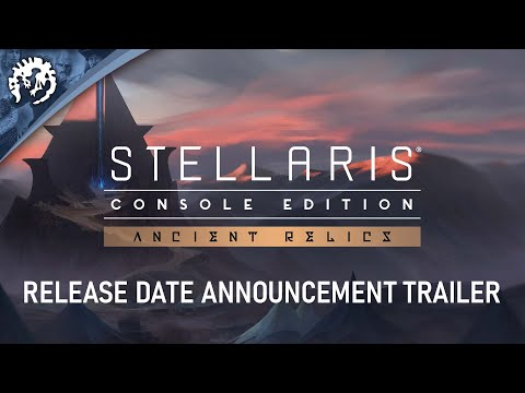 Stellaris: Console Edition | Ancient Relics | AVAILABLE SEPTEMBER 30TH
