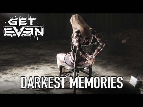 Get Even - PS4/XB1/PC - Darkest Memories (Gamescom Announcement Trailer)
