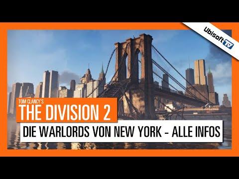 Tom Clancy's The Division 2: Die Warlords von New York - Alle Infos | Ubisoft-TV [DE]