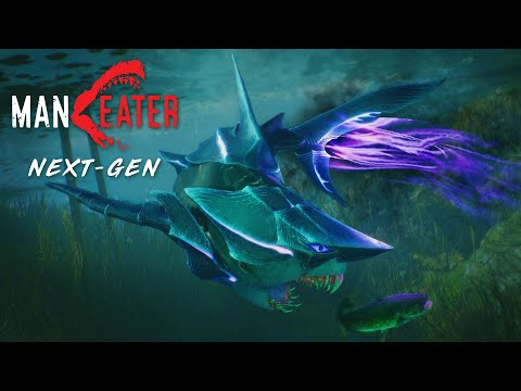 Maneater - Next Gen Versions Available This Week!