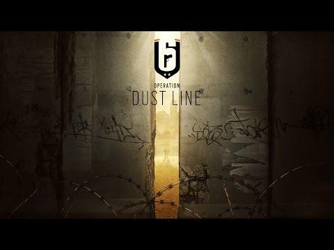 Rainbow Six Siege - Dust Line (Operation Staublinie) Trailer | Ubisoft [DE]