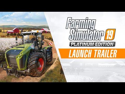 Landwirtschafts-Simulator 19 Platinum Edition – Launch Trailer