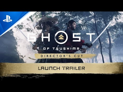 Ghost of Tsushima Director's Cut - Launch Trailer | PS5, PS4