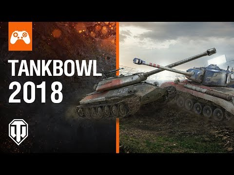 World of Tanks Console - Tankbowl 2018