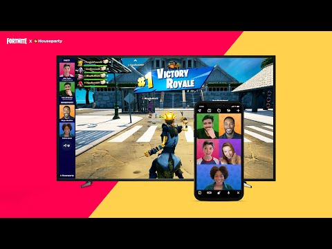 Cast your Houseparty video into Fortnite with Fortnite Mode