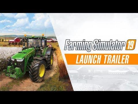 Landwirtschafts Simulator 19: Launch Trailer