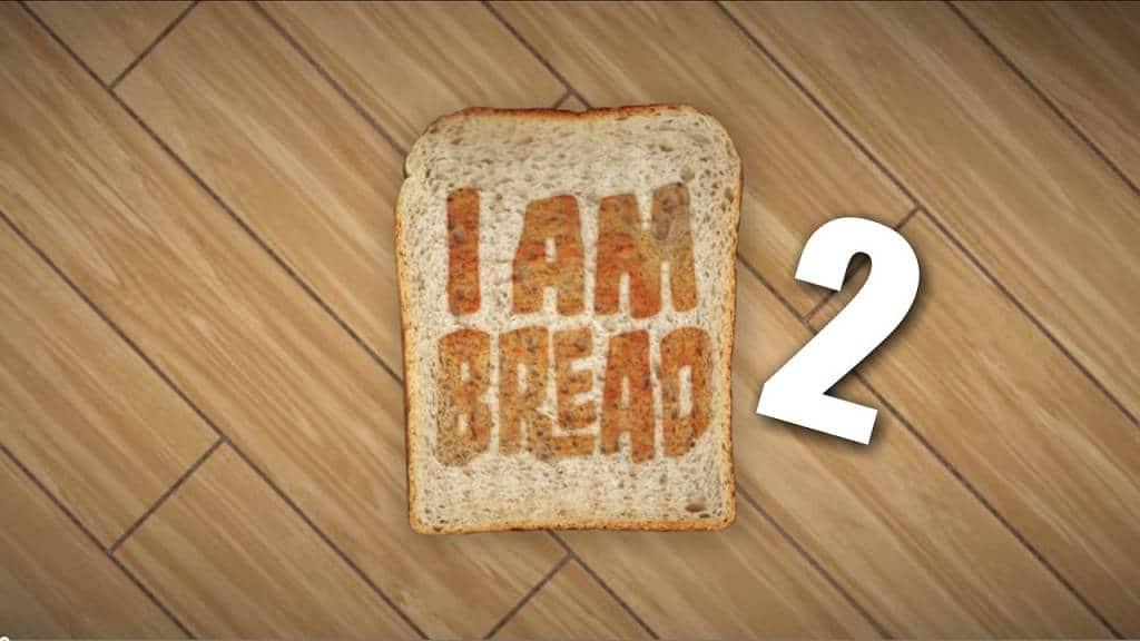 I AM BREAD 2