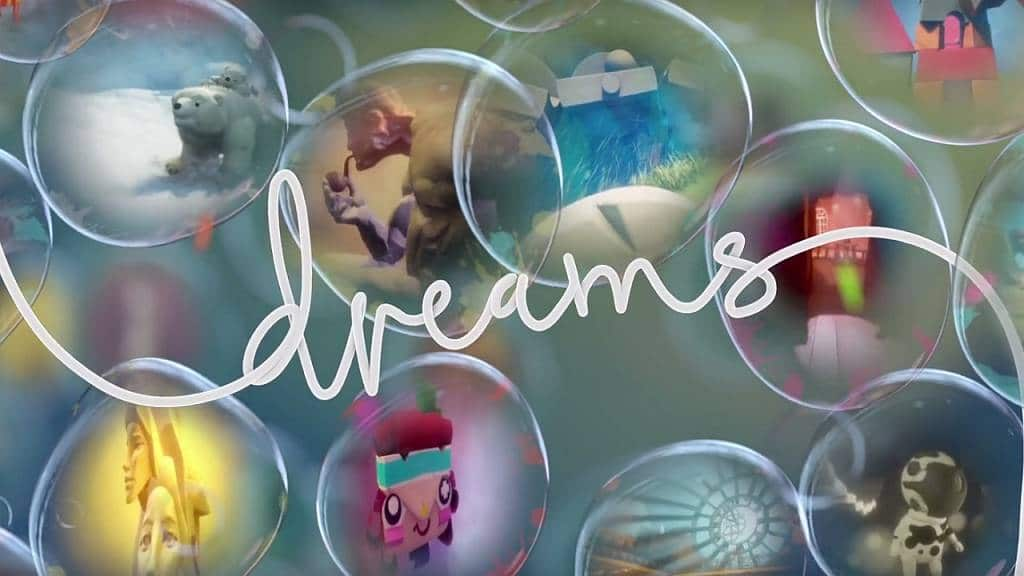 DREAMS PS4 2016