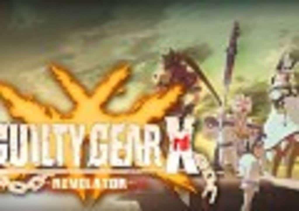 Guilty Gear Xrd -Revelator- PS4 2016