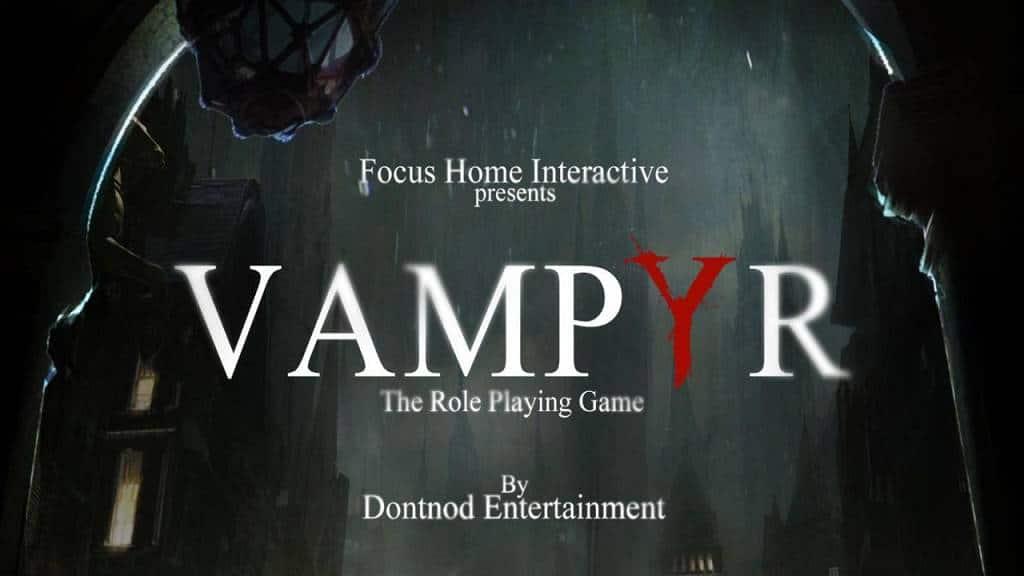 Vampyr: E3-Trailer bestätigt Veröffentlichung im November