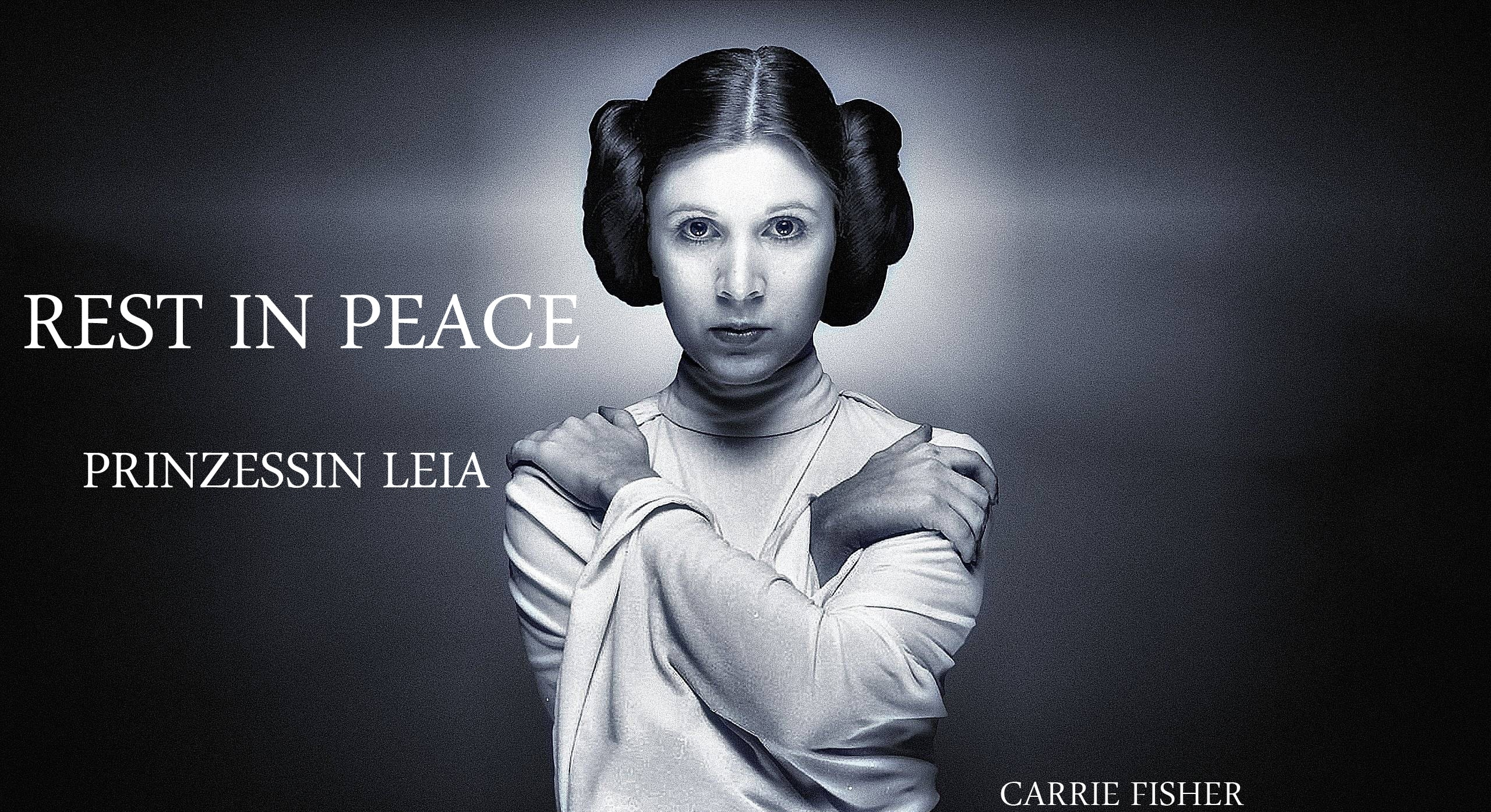 RIP Prinzessin Leia - Carrie Fisher