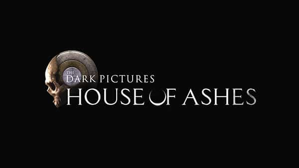 The-Dark-Pictures-House-of-Ashes